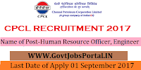 Chennai Petroleum Corporation Limited Recruitment 2017 – 33 Human Resource Officer, Engineer
