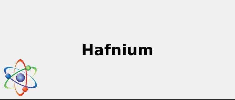 What Is Hf >> Materials Chemical Symbol Hf Cool Facts Color Uses And More