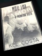 [Livro] #Resenha - Não Foi Amor à Primeira Vista - Kel Costa