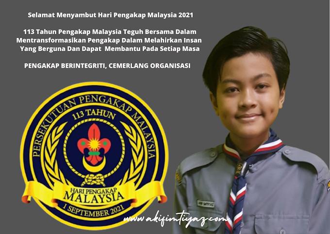 1 September 2021 Selamat Hari Pengakap Malaysia Ke 113
