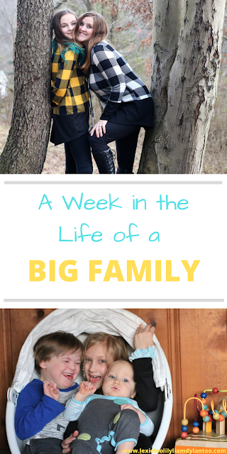 A Week in the Life of a Big Family