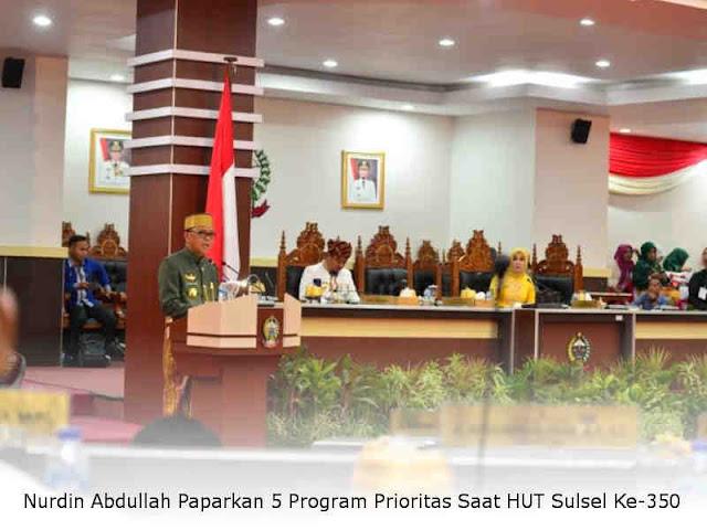 Nurdin Abdullah Paparkan 5 Program Prioritas Saat HUT Sulsel Ke-350