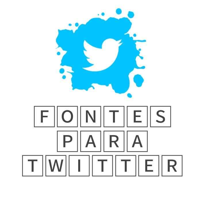 Fontes para twitter,fontes de letras para twitter