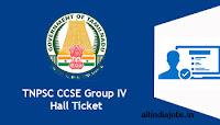 TNPSC CCSE Group IV Hall Ticket