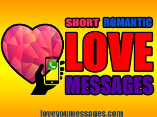 Short Romantic Love Messages 01