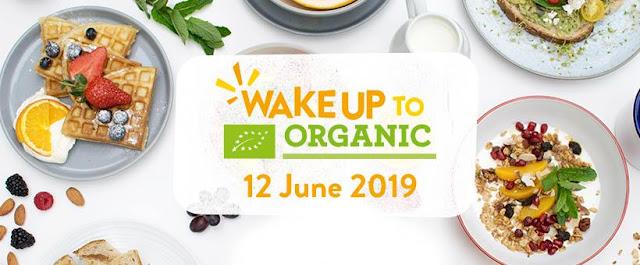 #WakeUpToOrganic