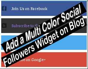 Add Multi Color Social Followers Widget on Blog