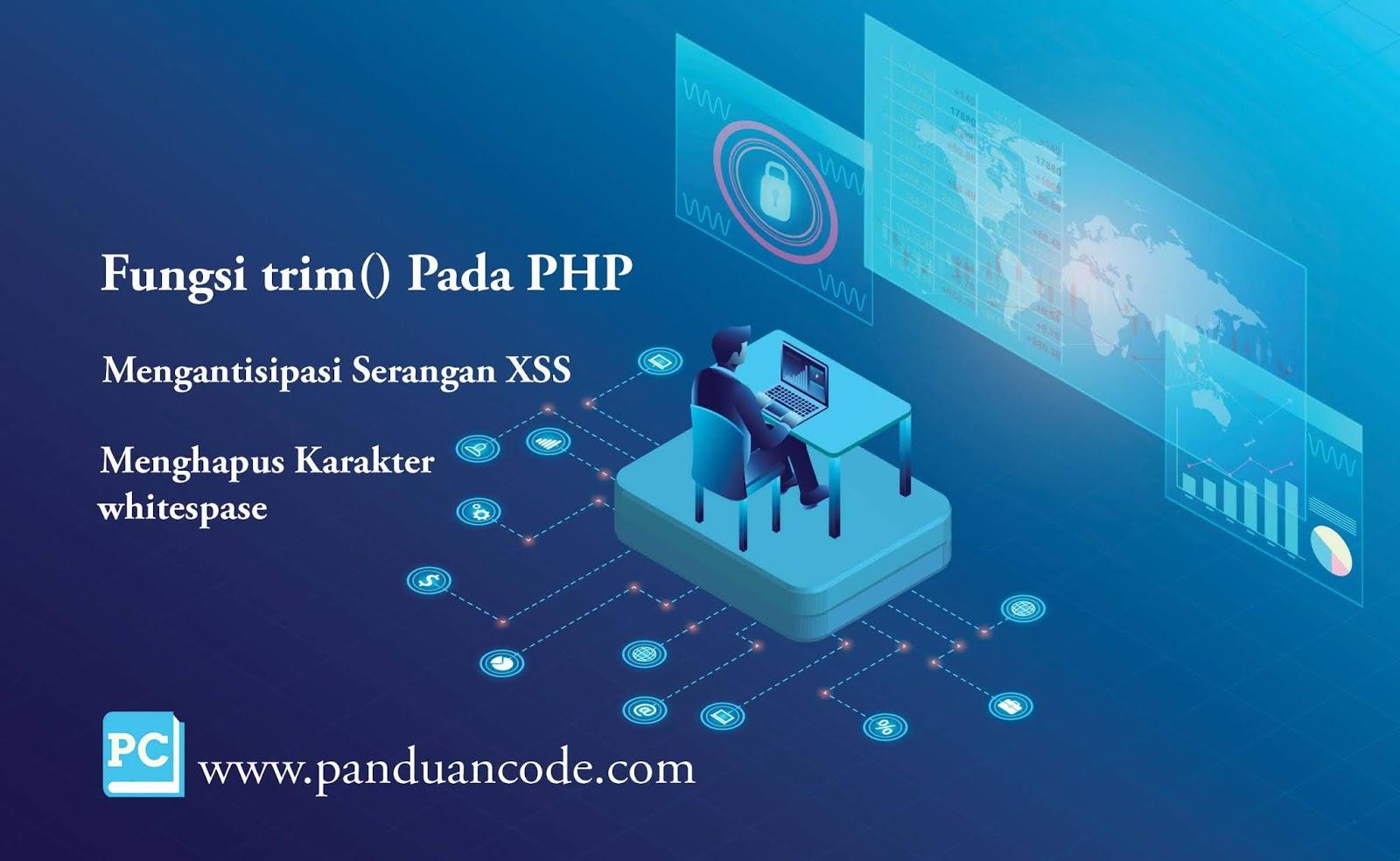 Fungsi trim() Pada PHP Terlengkap