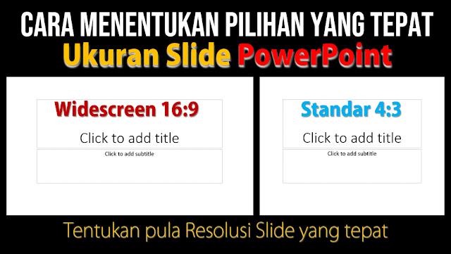 Cara Menentukan Ukuran Slide PowerPoint