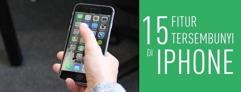 15 fitur tersembunyi di iphone