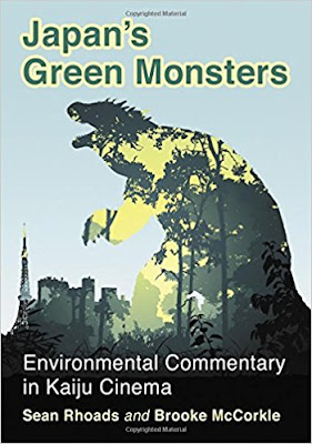 Books: Japan's Green Monsters: Environmental Commentary in Kaiju Cinema (2018) – Reviewed