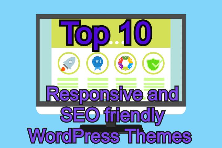 Responsive and SEO friendly WordPress Themes