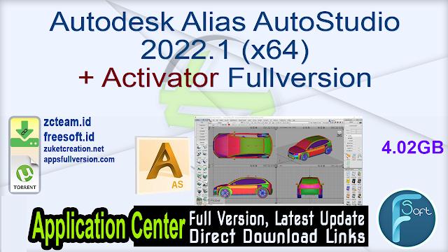 Autodesk Alias AutoStudio 2022.1 (x64) + Activator Fullversion