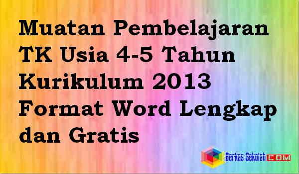 Muatan Pembelajaran TK PAUD TPA KOBER Usia 4-5 Tahun Kurikulum 2013