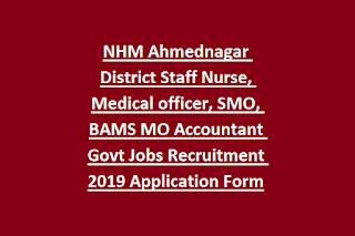 NHM Ahmednagar District Staff Nurse, Medical officer, SMO, BAMS MO Accountant Govt Jobs Recruitment 2019 Application Form