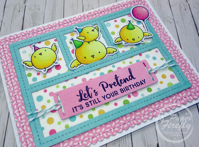 Belated birthday card with cute chicks (stamp images are Birthday Chicks from My Favorite Things)