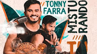 Tonny Farra - Misturando Tudo - Promocional de Dezembro - 2019