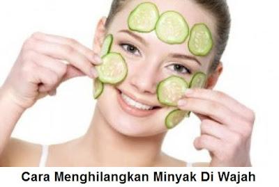 cara menghilangkan minyak di wajah - perawatan kulit berminyak secara alami