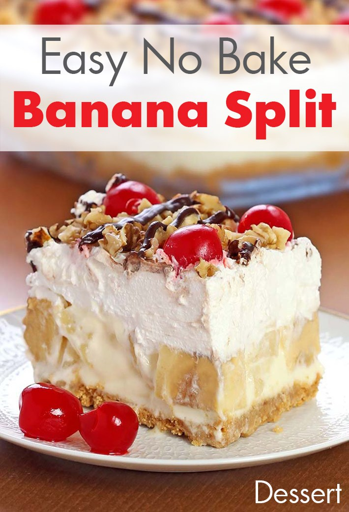 Easy No Bake Banana Split #Easy #NoBake #Banana #Cakes #Dessert