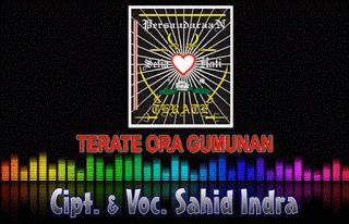 Lirik Lagu Terate Ora Gumunan - Sahid Indra