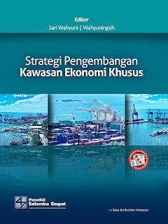 Strategi Pengembangan Kawasan Ekonomi Khusus