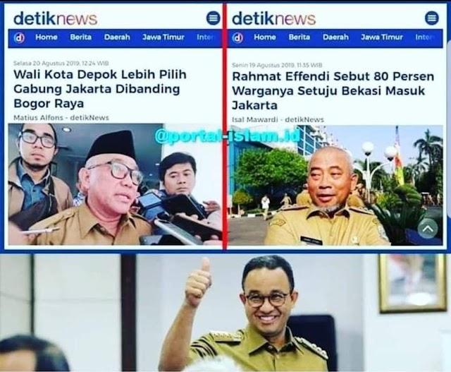 Anies Sukses Majukan Jakarta, Bekasi Dan Depok Berebut Ingin Gabung