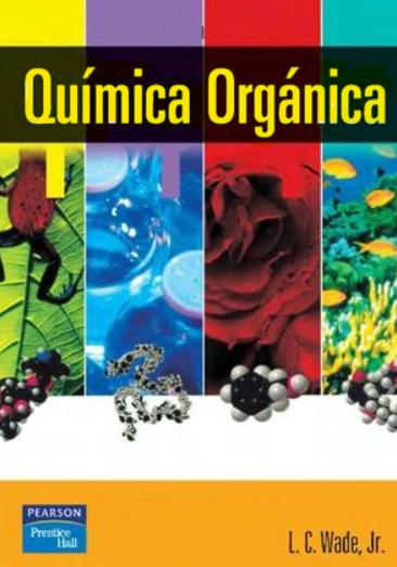 Química Orgánica L.G.Wade Jr 5ta Edición en pdf