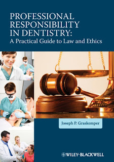 Professional Responsibility in Dentistry by Graskemper