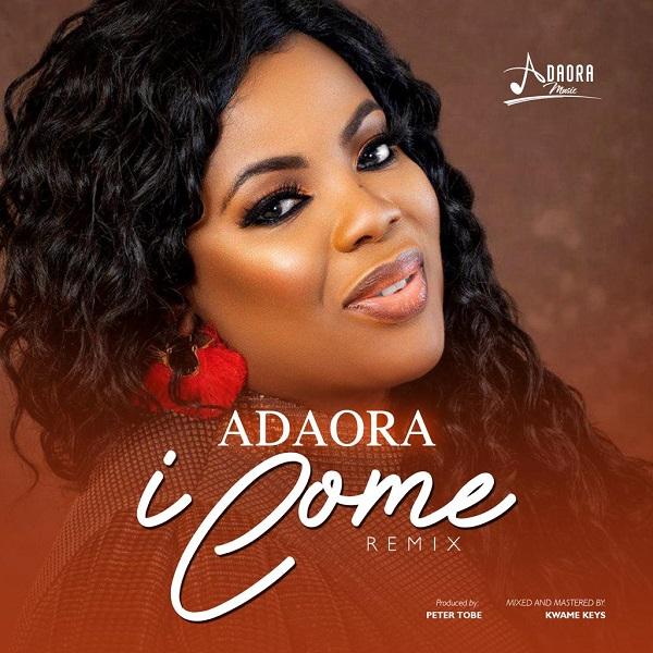 Adaora - I Come Mp3 Download