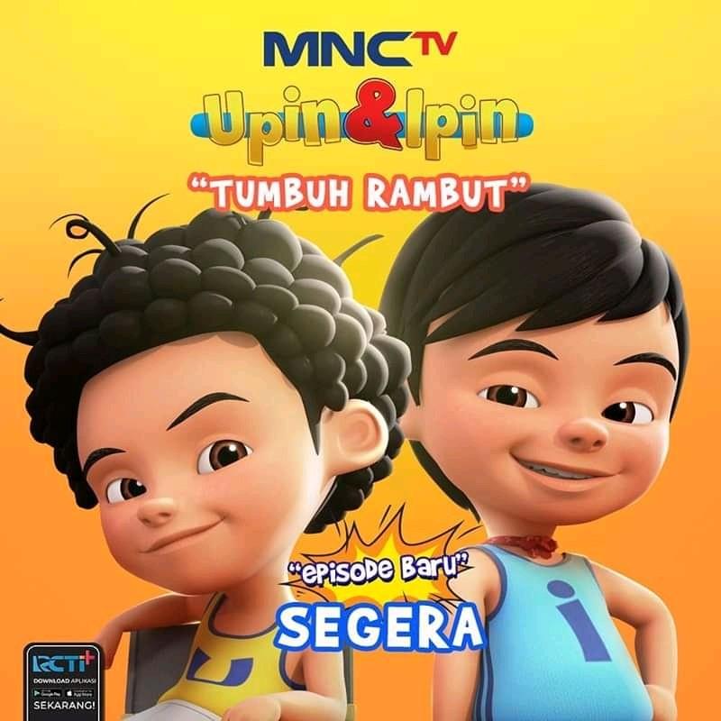 Upin & Ipin Tumbuh Rambut di MNCTV, SEGERA!