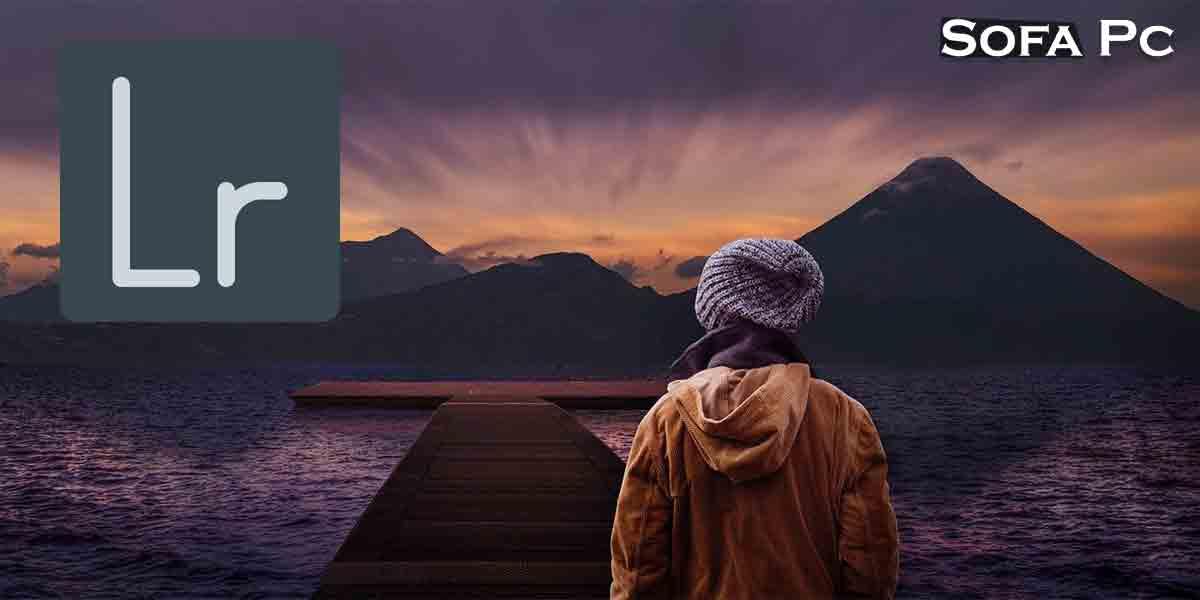 Lightroom - أفضل برنامج تعديل صور للمصورين المحترفين