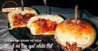 cach-lam-banh-mi-man-tao-que-nhan-thit-bep-banh