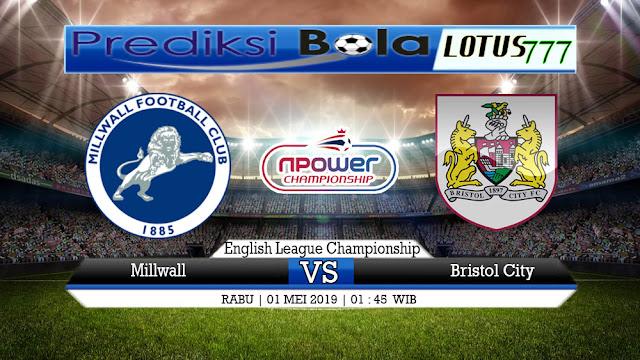 PREDIKSI Millwall vs Bristol City 01 MEI 2019