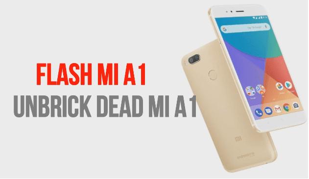 Xiaomi Mi A1 Dead Recover Done Firmware Flash File 100