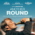 Movie Review: Another Round (2020)