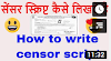 Script Writing # 3 How to write Censor Script