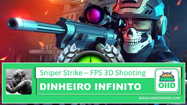 Sniper Strike – FPS 3D Shooting v4.602 – APK MOD HACK – Dinheiro Infinito