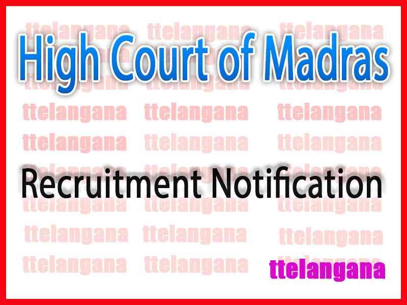 High Court of Madras Recruitment Notification