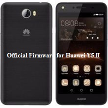 Download-Official-Firmware-Huawei-Y5II-CUN-U29-Flash-File