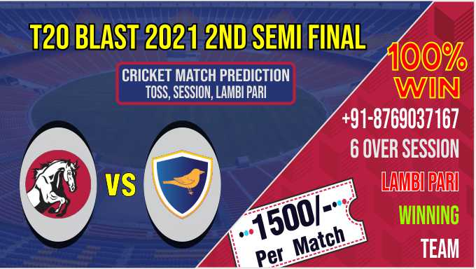 KET vs SUS Blast T20 2nd Semi Final Match Who will win Today 100% Match Prediction