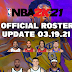NBA 2K21 OFFICIAL ROSTER UPDATE 03.19.21 LATEST TRANSACTIONS