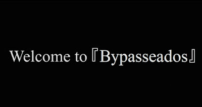 Bypasseados