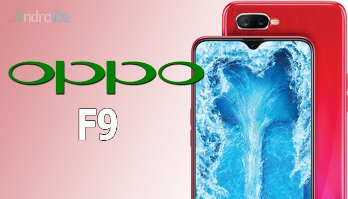 Spesifikasi Oppo F9, Smartphone Dengan Kamera Selfie Beresolusi Tinggi