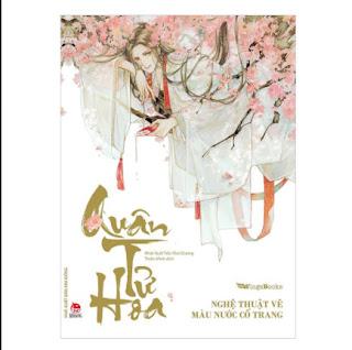 Quân Tử Hoa - Nghệ Thuật Vẽ Màu Nước Cổ Trang ebook PDF EPUB AWZ3 PRC MOBI