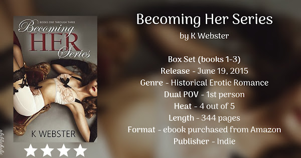 BECOMING HER SERIES by K Webster