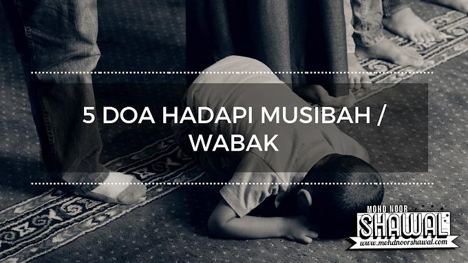5 Doa Hadapi Musibah / Wabak