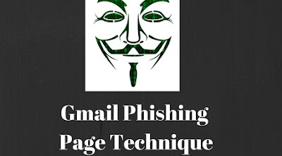 Hack Gmail through Phishing Page Method in 2019
