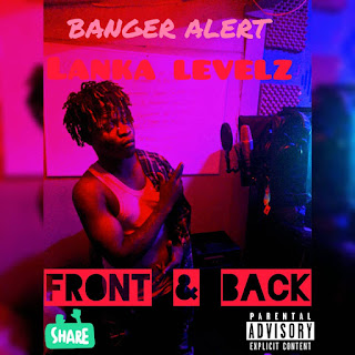 Download Song: Lanka Levelz – Front & Back (Produced By Kiss Beatz). Mp3