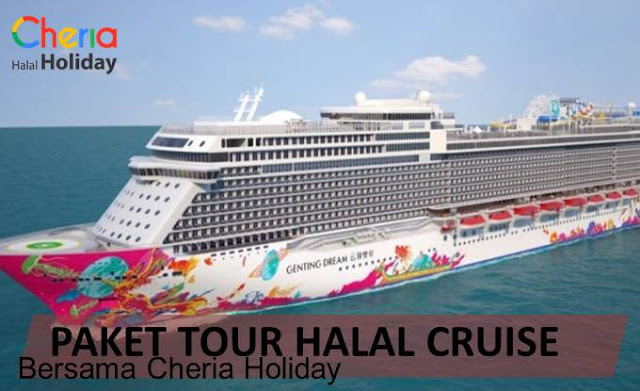 Paket Tour Halal Cruise dengan Cheria Holiday - Blog Mas Hendra