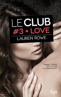 http://www.unbrindelecture.com/2016/09/le-club-3-love-de-lauren-rowe.html